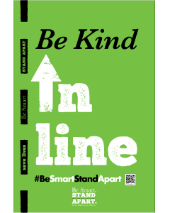 Be Smart, Stand Apart A-Frames - Be Kind in Line - Give a Pack (2 Inserts per A-Frame)